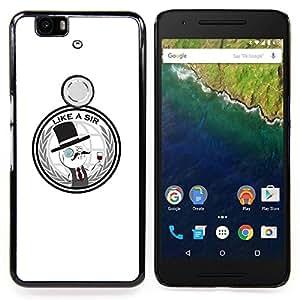 """Qstar Arte & diseño plástico duro Fundas Cover Cubre Hard Case Cover para Huawei Google Nexus 6P (Like A Sir - Gracioso"""")"""