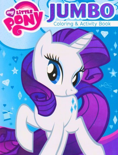 My Little Pony® Coloring and Activity Book - Featuring RARITY the Unicorn!]()