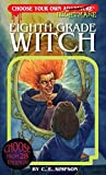 img - for Eighth Grade Witch (Choose Your Own Nightmare) book / textbook / text book