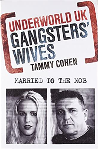 Underworld UK: Gangsters' Wives: Married to the Mob