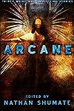 Arcane, Nathan Shumate, 1468067524