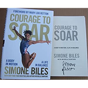 Simone Biles Olympic 5x Gold Medal Gymnast signed book Courage to Soar 1st Print