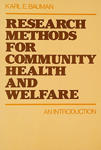 Research Methods for Community Health and Welfare: An Introduction