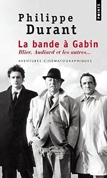 La bande à Gabin par Durant