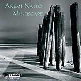 Akemi Naito: Mindscape by Akemi Naito
