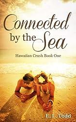 Connected by the Sea (Hawaiian Crush #1) (English Edition)