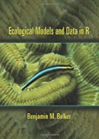Ecological Models and Data in R Front Cover