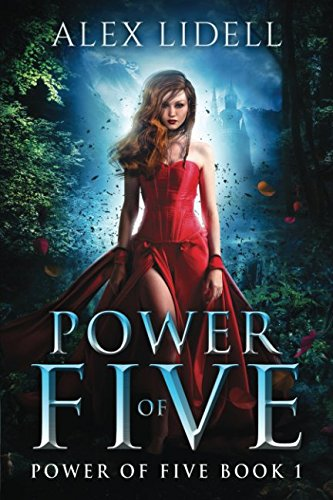 Power of Five: Reverse Harem Fantasy, Book 1 by Danger Bearing Press