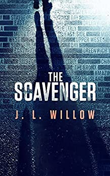 The Scavenger by [Willow, J. L.]