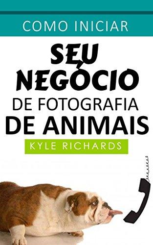 Como iniciar seu negócio de fotografia de animais