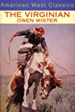 img - for The Virginian: A Horseman of the Plains book / textbook / text book
