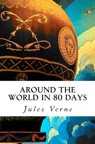Amazon.com: Around the World in 80 Days (8601410733353): Verne, Jules: Books