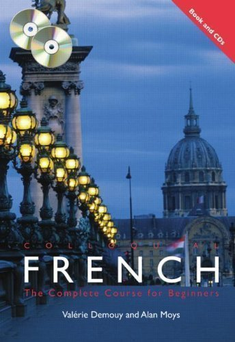 Colloquial French: The Complete Course for Beginners (Colloquial Series) 3rd (third) Edition by Demouy, Val?ie, Moys, Alan published by Routledge (2007)