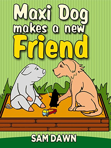 """Children's Books: """"Maxi Dog Makes a New Friend"""": Animal stories for kids: (FREE VIDEO AUDIOBOOK INCLUDED) Childrens Books ages 1-9 (Animal Stories for Children 6)"""