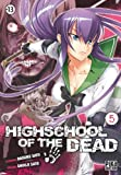 Highschool of the Dead, Tome 5 :