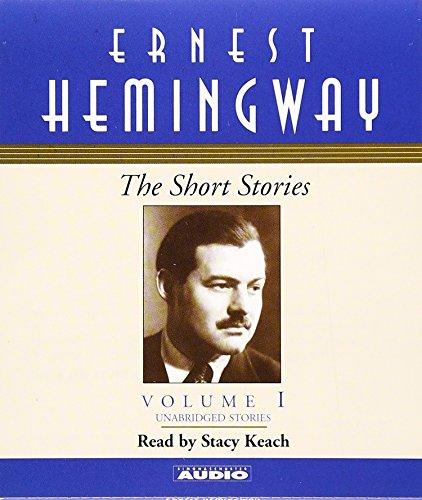 (The Short Stories of Ernest Hemingway: Volume I (Short Stories (Simon & Schuster Audio)))