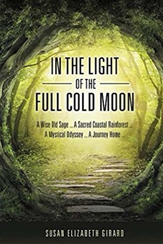 Book: In the Light of the Full Cold Moon (Moon Sage Theosophies Book 1) by Susan Elizabeth Girard