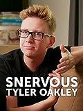 Snervous: Tyler Oakley