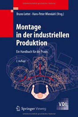 Montage in der industriellen Produktion: Ein Handbuch für die Praxis (VDI-Buch) Gebundenes Buch – 8. Januar 2013 Bruno Lotter Hans-Peter Wiendahl Springer 3642290604