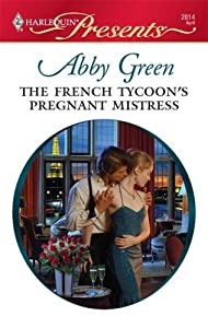 The French Tycoon's Pregnant Mistress (International Billionaires Series Book 3)