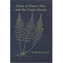 Ferns of Puerto Rico and the Virgin Islands