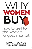 Why Women Buy: How to Sell to the World's Largest Market 画像2