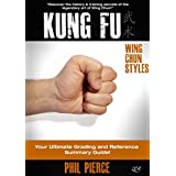 Kung Fu: Grading & Training - Your Ultimate Summary Guide! (Wing Chun / Wing Tsun Styles)