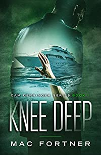 Knee Deep by Mac Fortner ebook deal
