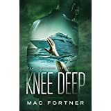 Knee Deep: Cam Derringer Series Book 1
