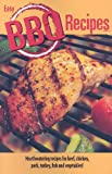 Easy BBQ Recipes, Bruce & Bobbi Fischer, 1585810223