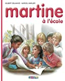 Les albums de Martine: Martine a l'ecole (Collection Farandole) (French Edition)