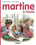 img - for Martine HB: Martine a L'Ecole (Collection Farandole) (French Edition) book / textbook / text book