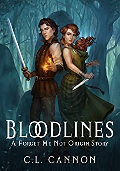 Bloodlines: A Forget Me Not Origin Story by [Cannon, C. L.]