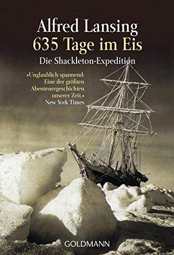 635 Tage im Eis: Die Shackleton-Expedition - Taschenbuch – 1. September 2000 Alfred Lansing Kristian Lutze Goldmann Verlag 3442150426