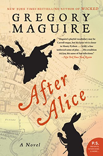 After alice a novel kindle edition by gregory maguire after alice a novel by maguire gregory fandeluxe Epub