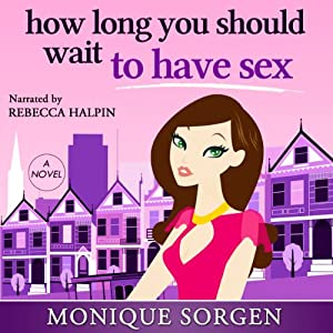 How Long You Should Wait to Have Sex Audiobook