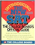 Introducing the New SAT : The College Board's Official Guide, College Entrance Examination Board, 0874474566