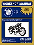 Bmw Motorcycles Factory Workshop Manual R26 R27, BMW, 1588500683