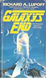 Galaxy's End, Richard A. Lupoff, 0441272843