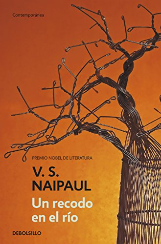 Un recodo en el río (Spanish Edition) by [Naipaul, V.S.]