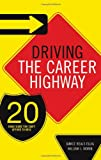 Driving the Career Highway, Janice Reals Ellig and William J. Morin, 0785220143