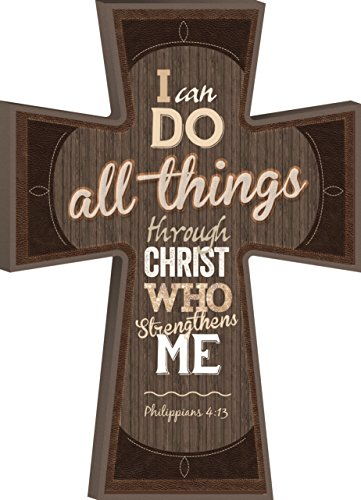 P. GRAHAM DUNN I Can Do All Things Phil. 4:13 Decorative Mounted Plaque Wall Cross - 8