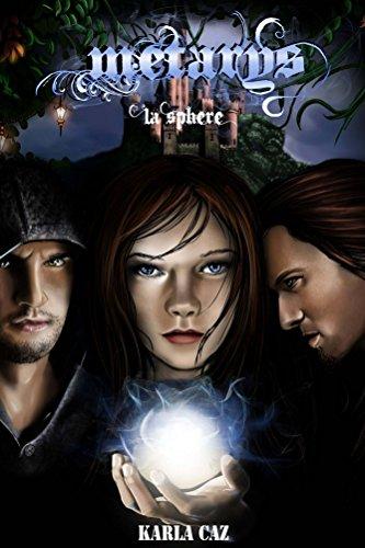 Métarys: La Sphère (French Edition)