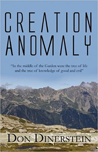 Creation Anomaly by Don Dinerstein (2011-01-13)