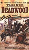 Tales from Deadwood, Mike Jameson, 0425206750
