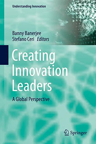 Creating Innovation Leaders: A Global Perspective (Understanding Innovation)