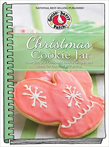 Christmas Cookie Jar Over 200 Old Fashioned Cookie Recipes And