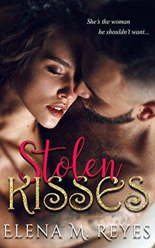 Stolen Kisses by [Reyes, Elena M.]