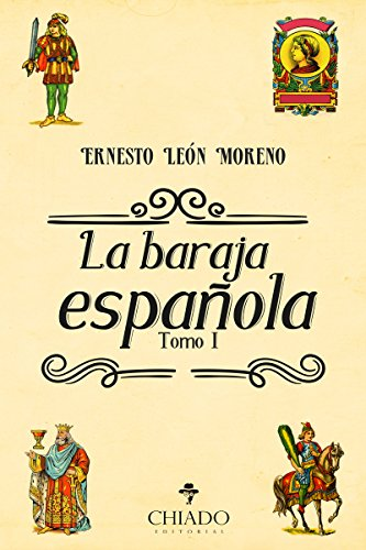 La Baraja Española Tomo I (Spanish Edition)