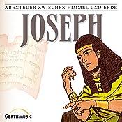 Joseph (Abenteuer zwischen Himmel und Erde 4) | Günter Schmitz